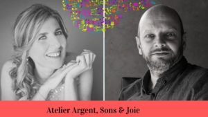 Atelier argents, sons & joie